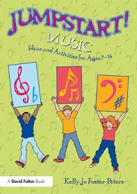 Image for Jumpstart! Music - Ideas and Activities for Ages 7 -14 from emkaSi