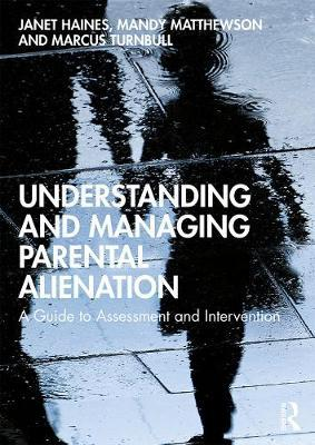 Image for Understanding and Managing Parental Alienation - A Guide to Assessment and Intervention from emkaSi