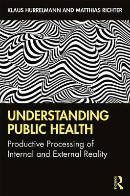 Image for Understanding Public Health - Productive Processing of Internal and External Reality from emkaSi