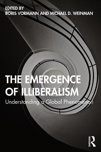 Image for The Emergence of Illiberalism - Understanding a Global Phenomenon from emkaSi