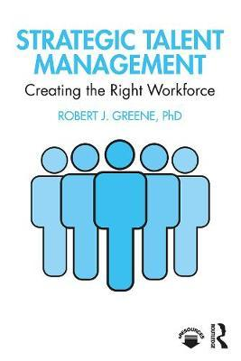 Image for Strategic Talent Management - Creating the Right Workforce from emkaSi