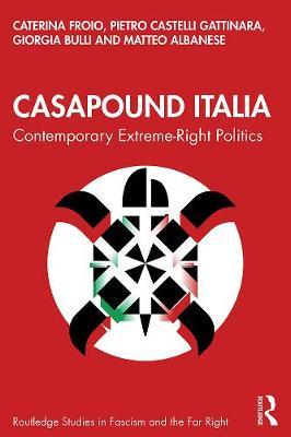 Image for CasaPound Italia - Contemporary Extreme-Right Politics from emkaSi