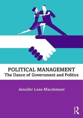 Image for Political Management - The Dance of Government and Politics from emkaSi