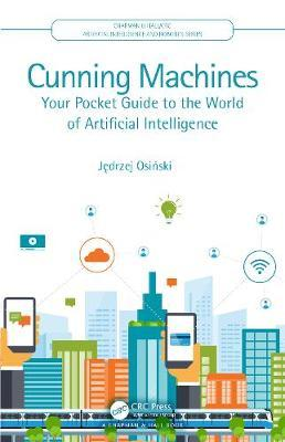 Image for Cunning Machines - Your Pocket Guide to the World of Artificial Intelligence from emkaSi