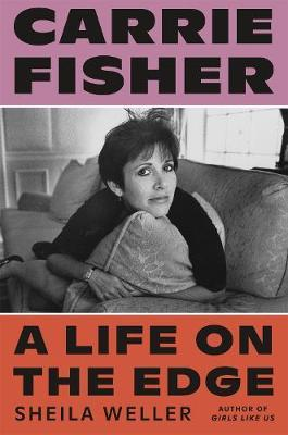 Image for Carrie Fisher - A Life on the Edge from emkaSi