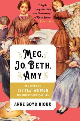Image for Meg, Jo, Beth, Amy - The Story of Little Women and Why It Still Matters from emkaSi