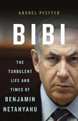 Image for Bibi: The Turbulent Life and Times of Benjamin Netanyahu from emkaSi