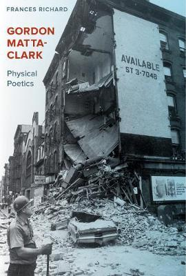 Image for Gordon Matta-Clark - Physical Poetics from emkaSi