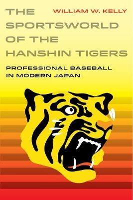 Image for The Sportsworld of the Hanshin Tigers - Professional Baseball in Modern Japan from emkaSi