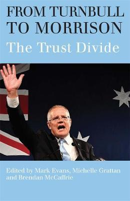 Image for From Turnbull to Morrison - Understanding the Trust Divide from emkaSi