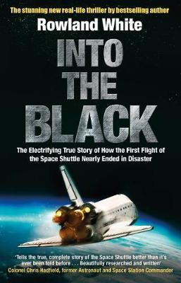 Image for Into the Black: The electrifying true story of how the first flight of the Space Shuttle nearly ended in disaster from emkaSi