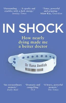 Image for In Shock - How nearly dying made me a better doctor from emkaSi