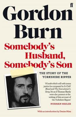 Image for Somebody's Husband, Somebody's Son - The Story of the Yorkshire Ripper from emkaSi