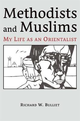 Image for Methodists and Muslims - My Life as an Orientalist from emkaSi