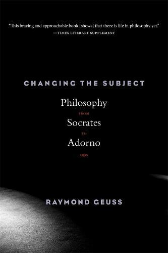 Image for Changing the Subject - Philosophy from Socrates to Adorno from emkaSi