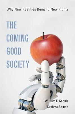 Image for The Coming Good Society - Why New Realities Demand New Rights from emkaSi