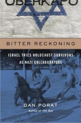 Image for Bitter Reckoning - Israel Tries Holocaust Survivors as Nazi Collaborators from emkaSi