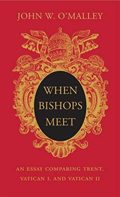 Image for When Bishops Meet - An Essay Comparing Trent, Vatican I, and Vatican II from emkaSi