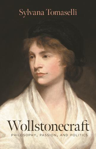 Image for Wollstonecraft - Philosophy, Passion, and Politics from emkaSi