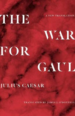 Image for The War for Gaul - A New Translation from emkaSi