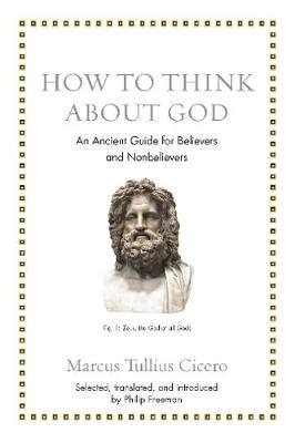 Image for How to Think about God - An Ancient Guide for Believers and Nonbelievers from emkaSi