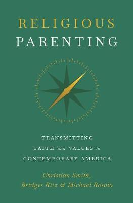 Image for Religious Parenting - Transmitting Faith and Values in Contemporary America from emkaSi