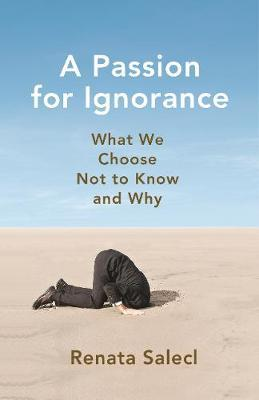 Image for A Passion for Ignorance: What We Choose Not to Know and Why from emkaSi
