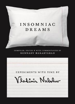Image for Insomniac Dreams - Experiments with Time by Vladimir Nabokov from emkaSi
