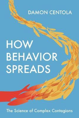 Image for How Behavior Spreads - The Science of Complex Contagions from emkaSi