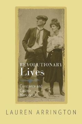 Image for Revolutionary Lives - Constance and Casimir Markievicz from emkaSi