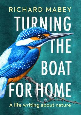Image for Turning the Boat for Home - A life writing about nature from emkaSi