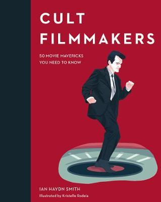 Image for Cult Filmmakers - 50 Movie Mavericks You Need to Know from emkaSi