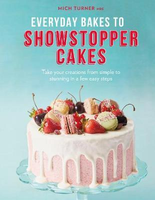 Image for Everyday Bakes to Showstopper Cakes from emkaSi