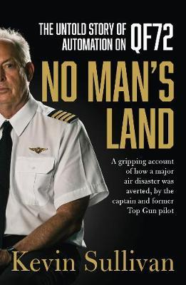 Image for No Man's Land - the untold story of automation and QF72 from emkaSi