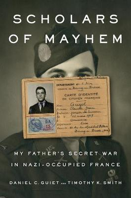 Image for Scholars Of Mayhem - My Father's Secret War in Nazi-Occupied France from emkaSi