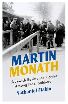 Image for Martin Monath - A Jewish Resistance Fighter Among Nazi Soldiers from emkaSi