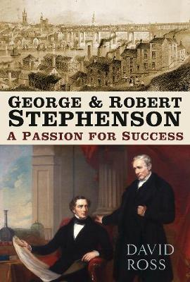 Image for George & Robert Stephenson - A Passion for Success from emkaSi