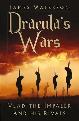 Image for Dracula's Wars - Vlad the Impaler and his Rivals from emkaSi