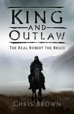 Image for King and Outlaw - The Real Robert the Bruce from emkaSi