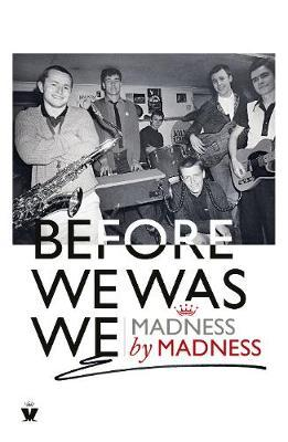 Image for Before We Was We - Madness by Madness from emkaSi