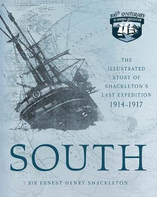 Image for South - The Illustrated Story of Shackleton's Last Expedition 1914-1917 from emkaSi