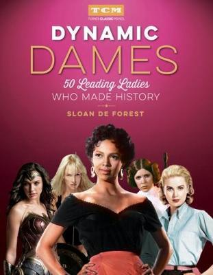 Image for Dynamic Dames - 50 Leading Ladies Who Made History from emkaSi
