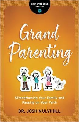 Image for Grandparenting - Strengthening Your Family and Passing on Your Faith from emkaSi
