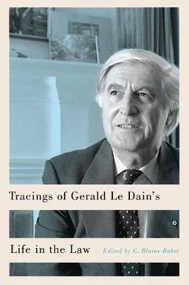 Image for Tracings of Gerald Le Dain's Life in the Law from emkaSi