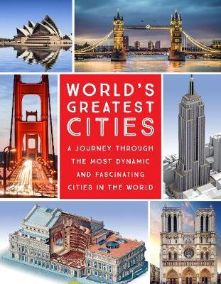 Image for World's Greatest Cities - A Journey Through the Most Dynamic and Fascinating Cities in the World from emkaSi