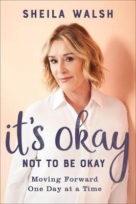Image for It's Okay Not to Be Okay - Moving Forward One Day at a Time from emkaSi