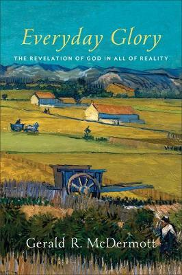 Image for Everyday Glory: The Revelation of God in All of Reality from emkaSi