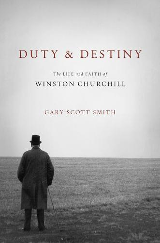 Image for Duty and Destiny - The Life and Faith of Winston Churchill from emkaSi