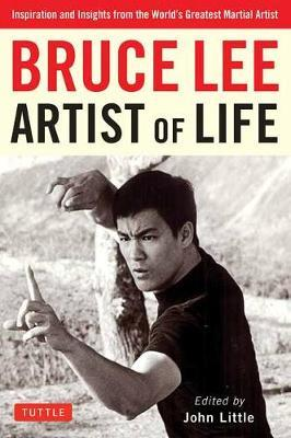 Image for Bruce Lee Artist of Life - Inspiration and Insights from the World's Greatest Martial Artist from emkaSi