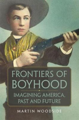 Image for Frontiers of Boyhood - Imagining America, Past and Future from emkaSi